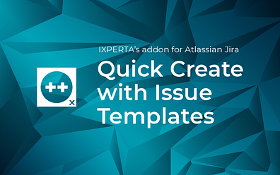 Quick Create with Issue Templates